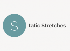 Static Stretches Definition