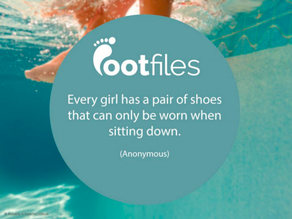 Footfiles Foot Fact Women's Shoes Quote